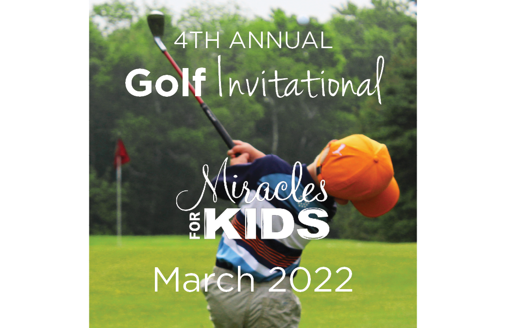 2022 Miracles for Kids Golf Invitational