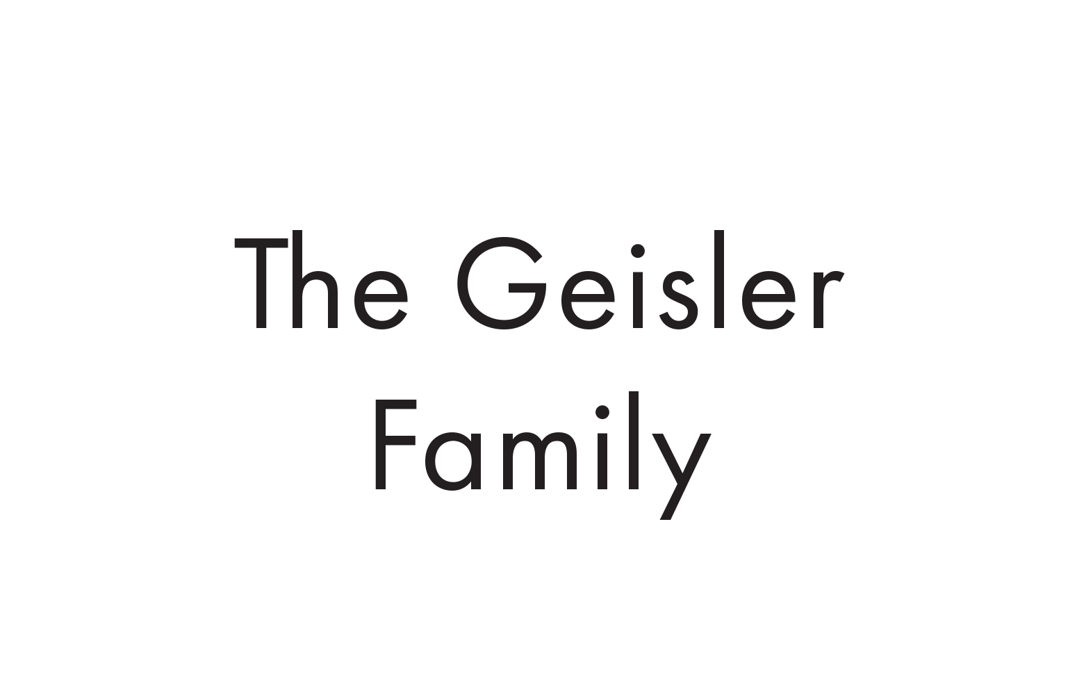 The Geisler Family